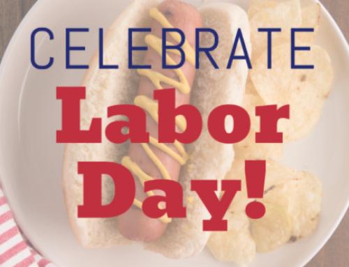 Celebrate Labor Day!